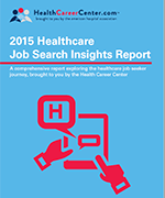 2015 Healthcare Job Search Insights Report