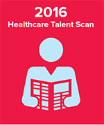 2016 Healthcare Talent Scan