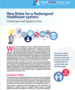 New Roles for Redesigned Healthcare